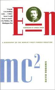 E = Mc2 : A Biography of the Worlds Most Famous Equation