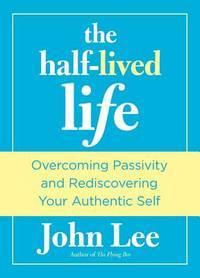 The Half-Lived Life