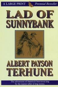 Lad of Sunnybank (Thorndike Classics) by Albert Payson Terhune - Hardcover - 1999-05 - from Ergodebooks and Biblio.com