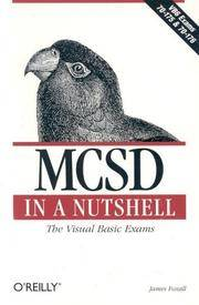 MCSD in a Nutshell: The Visual Basic Exams (VBS Exams 70-175 and 70-176).