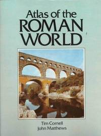 Atlas of the Roman World (Cultural Atlas of)