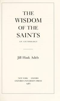 The Wisdom of the Saints: An Anthology, by   Jill Haak - Hardcover - from Sutton Books and Biblio.com
