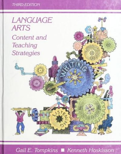 Language Arts: Content and Teaching Strategies by Gail E ...
