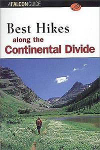 Best Hikes along the Continental Divide (Falcon Guide)