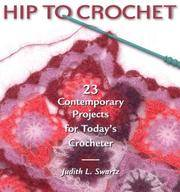 Hip to Crochet (Hip to . . . Series)