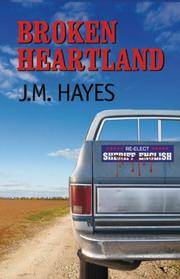 Broken Heartland: A Mad Dog & Englishman Mystery (Mad Dog & Englishman Series)