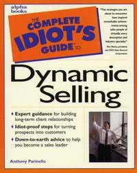 The Complete Idiot's Guide to Dynamic Selling