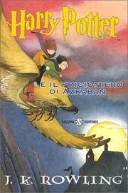Harry Potter E il Prigioniero D'Azkaban (Harry Potter (Italian)) (Italian Edition)