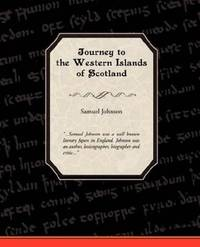 Journey To the Western Islands Of Scotland A