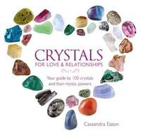Crystals for Love and Relationships by Cassandra Eason  - Hardcover  - from Cold Books (SKU: 697159747)
