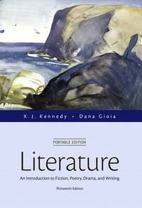 image of Literature: An Introduction to Fiction, Poetry, Drama, and Writing, Portable Edition (13th Edition)