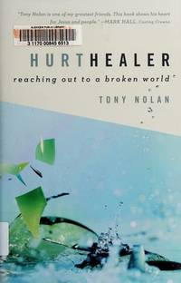 image of Hurt Healer: Reaching Out to a Broken World
