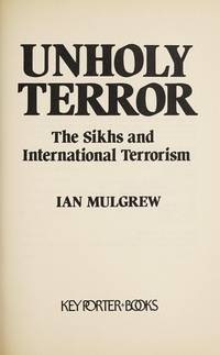 image of Unholy Terror:  The Sikhs and International Terrorism
