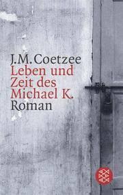 image of Leben und Zeit des Michael K