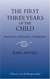 FIRST THREE YEARS OF THE CHILD