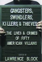 GANGSTERS, SWINDLERS, KILLERS, & THIEVES