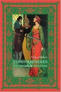 Zephyr Spheres and the Sword of Wonders