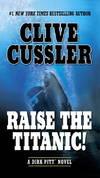 image of Raise the Titanic! (Dirk Pitt Adventure)