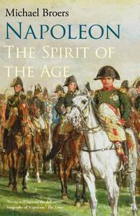 Napoleon Volume 2: The Spirit of the Age