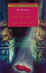 image of The Story of the Amulet (Puffin Classics)