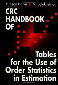 C.R.C.HANDBOOK OF TABLES FOR THE USE OF ORDER STATISTICS IN ESTIMATION