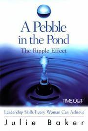 A Pebble in the Pond: The Ripple Effect