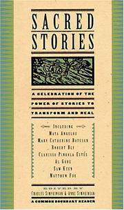 Sacred Stories : A Celebration of the Power of Stories to Transform and Heal
