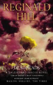 Deadheads (Dalziel & Pascoe Novel)