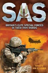 SAS: The Elite Special Forces in their Own Words