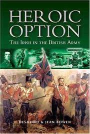 HEROIC OPTION: THE IRISH IN THE BRITISH ARMY