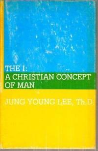 I : A Christian Concept of Man