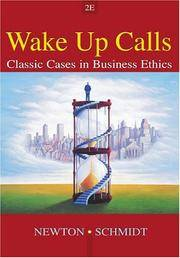 Wake Up Calls: Classic Cases in Business Ethics by  David P  Lisa H.;Schmidt - Paperback - 2003 - from Antique & Collector's Books and Biblio.com