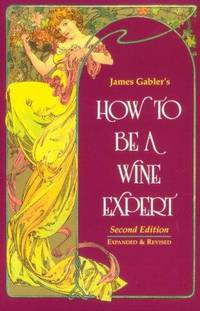 How To Be a Wine Expert