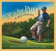 P Is for Putt A Golf Alphabet