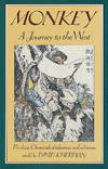 image of Monkey ~ A Journey to the West (The classic Chinese tale of pilgrimage and adventure)
