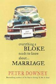 Everything a Bloke Needs to Know About Marriage