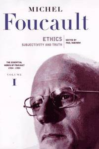 Ethics Subjectivity and Truth Essential Works of Foucault 1954-1984 Volume One by  Michel Foucault - Paperback - 1997 - from Chequamegon Book Company (SKU: 88785)