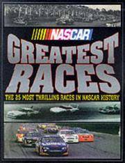 NASCAR Greatest Races: The 25 Most Thrilling Races in NASCAR History