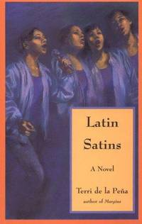 Latin Satins by Terri De La Pena - Paperback - 1st Printing - 1994 - from after-words bookstore and Biblio.com