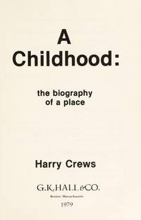 A Childhood the Biography Of a Place
