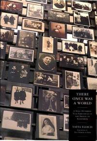 There Was Once a World: A 900-Year Chronicle of the Shtetl of Eishyshok