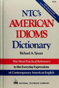 N.T.C.*s American Idioms Dictionary (English)