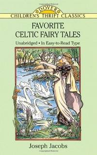 Favorite Celtic Fairy Tales (Dover Children's Thrift Classics)