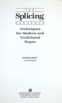 image of The Splicing Handbook: Techniques for Modern and Traditional Ropes