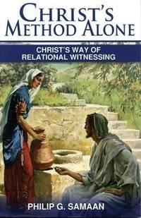CHRIST'S METHOD ALONE