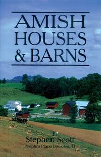 Amish Houses & Barns (People's Place Book #11)