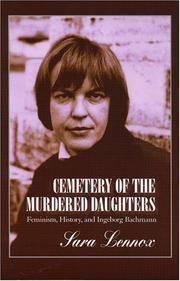 Cemetery of the Murdered Daughters: Feminism, History, & Ingeborg Bachmann