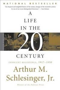 A Life In the Twentieth Century