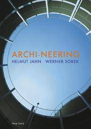 Archi-Neering: Helmut Jahn - Werner Sobek by Susanne Anna (Editor) - Paperback - Not Stated - from after-words bookstore and Biblio.com