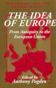 The Idea of Europe: From Antiquity to the European Union (Woodrow Wilson Center Press) by  Anthony [Editor] Pagden - Paperback - 2002-04-22 - from TangledWebMysteries (SKU: 83860)